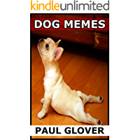 Dog Memes: The Big Book Of Dog Memes