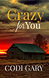 Crazy for You (Loco, Texas Book 1)
