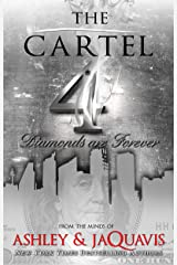 The Cartel 4: Diamonds Are Forever Kindle Edition