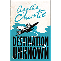 Destination Unknown (Signature Editions)