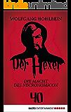 Der Hexer 40: Die Macht des NECRONOMICON. Roman