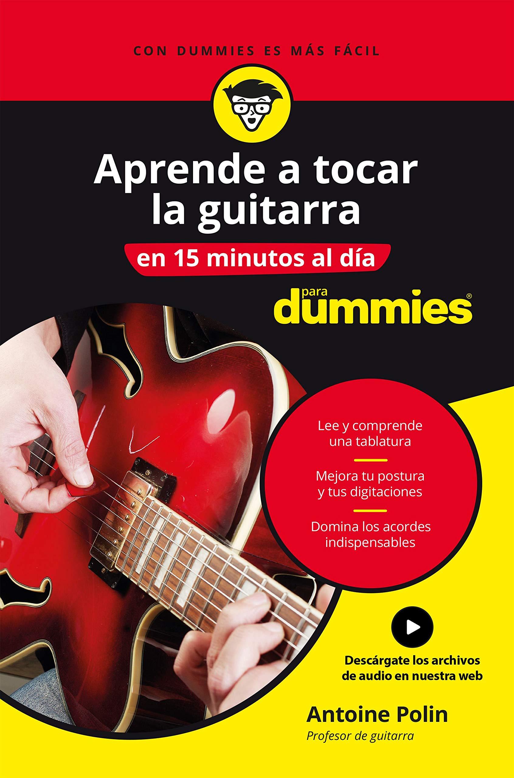 Aprende a tocar la guitarra en 15 minutos al día Sin colección ...