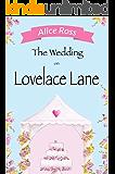 The Wedding On Lovelace Lane: A fun, feel good romance perfect for the wedding season (Lovelace Lane, Book 3)