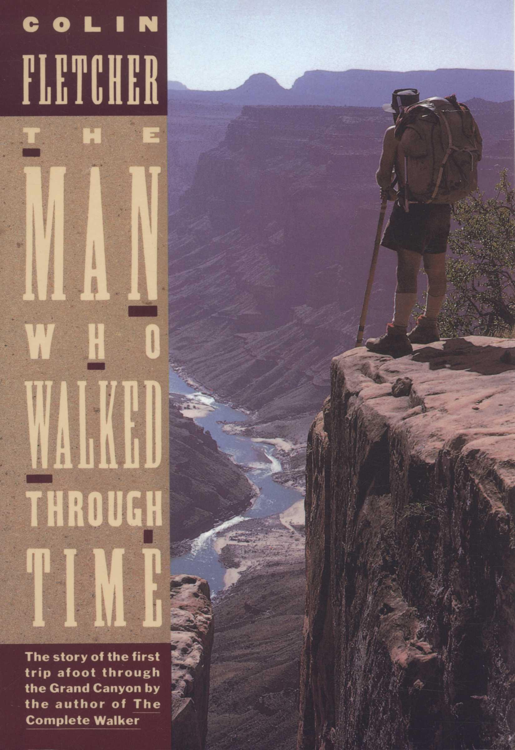 The Man Who Walked Through Time: The Story of the First Trip Afoot Through the Grand Canyon (Vintage Departures) (English Edition)