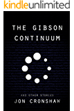 The Gibson Continuum and Other Stories (collected short stories Book 2)