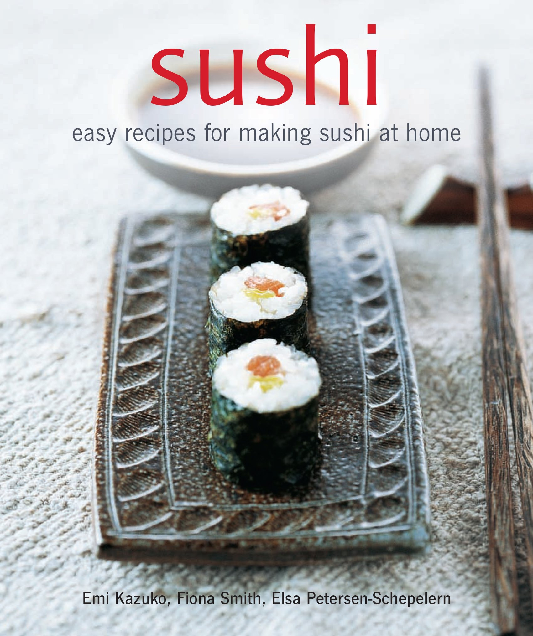 Download Sushi: Easy recipes for making sushi at home PDF