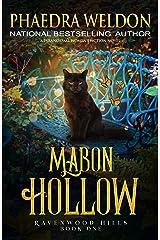 Mabon Hollow: A Paranormal Women's Fiction Novel (Ravenwood Hills Book 1) Kindle Edition