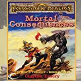 Mortal Consequences: Forgotten Realms: Netheril, Book 3