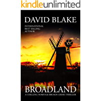 Broadland: A chilling Norfolk Broads crime thriller (British Detective Tanner Murder Mystery Series Book 1)