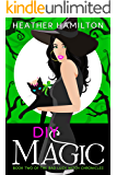 DIY Magic (The Bad Luck Witch Chronicles Book 2)