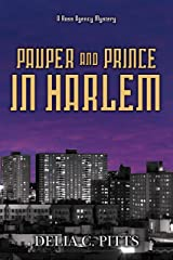 Pauper and Prince in Harlem: A Ross Agency Mystery (The Ross Agency Mystery series Book 4) Kindle Edition