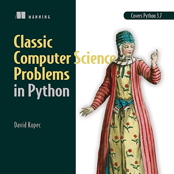 Amazon Com Classic Computer Science Problems In Python Audible Audio Edition David Kopec Lisa Farina Manning Publications Audible Audiobooks