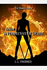 A Perspective of Death: The Missing Shield, Episode 3 - Epic High Fantasy Kindle Edition