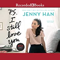 P.S. I Still Love You: To All the Boys I've Loved Before, Book 2