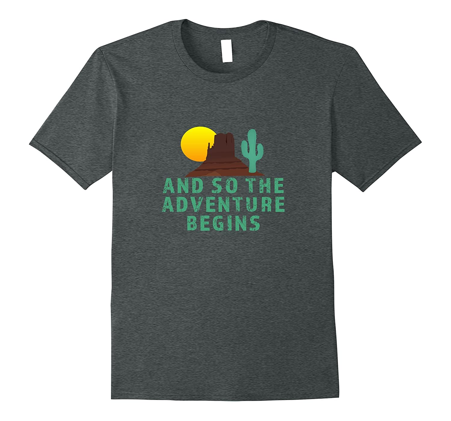And So The Adventure Begins Cactus Trending Trendy T-Shirt-Art