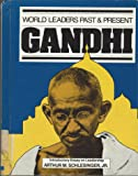 Gandhi (World Leaders Past & Present) (World Leaders Past and Present)