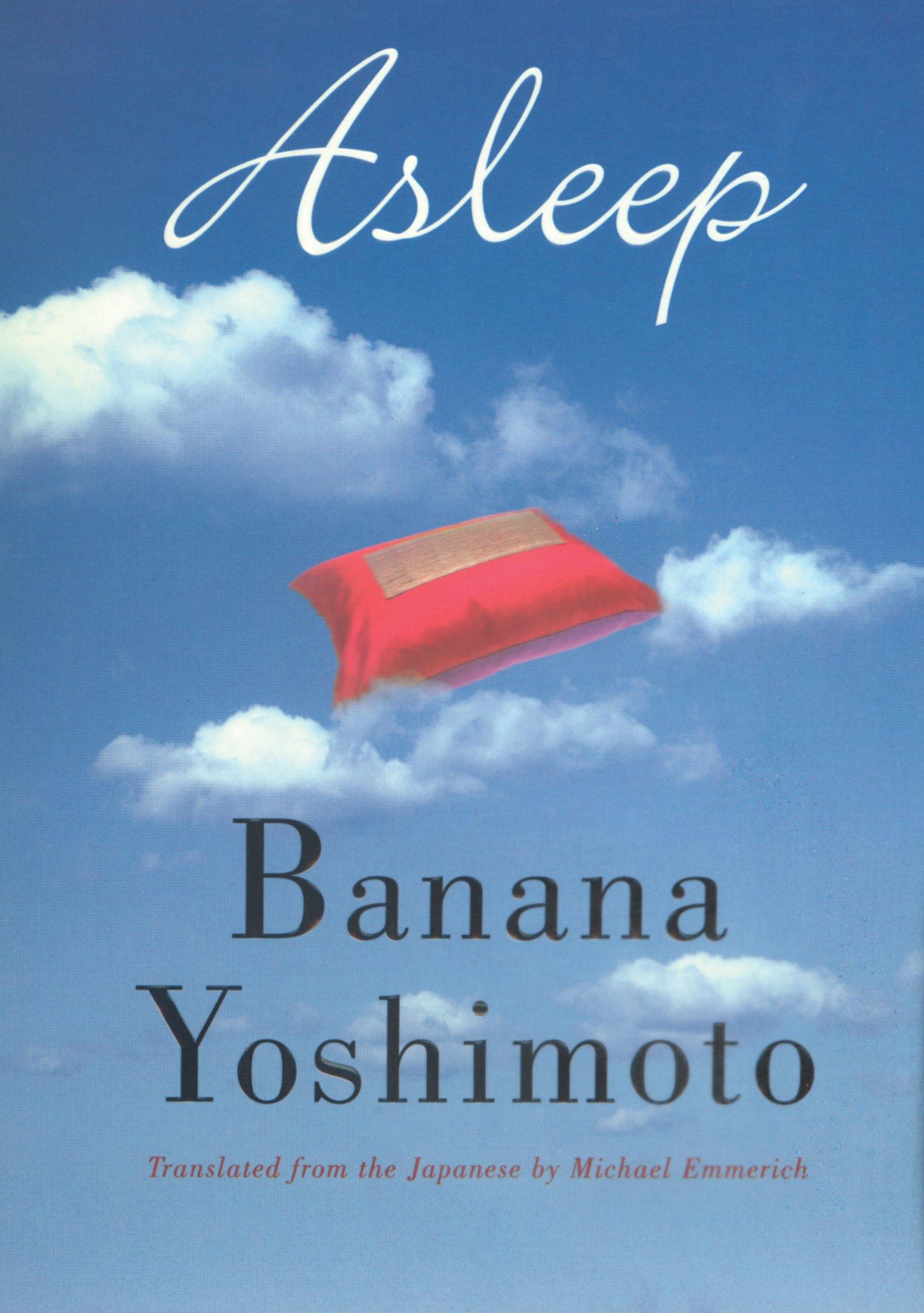 Asleep Banana Yoshimoto Michael Emmerich 9780802138200