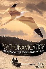 Psychonavigation: Techniques for Travel Beyond Time Paperback