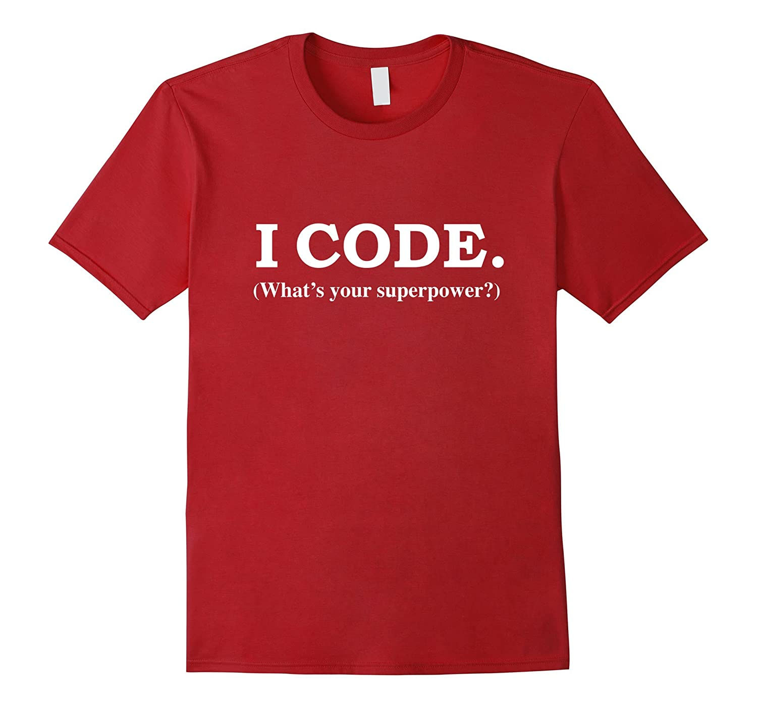 Funny I Code Whats Your Superpower Programmer Nerd T-Shirt-BN