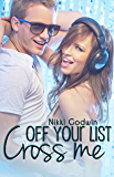 Cross Me Off Your List (Saturn Series Book 3)