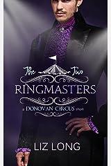 The Two Ringmasters: A Donovan Circus Short (The Donovan Circus) Kindle Edition
