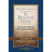 El Bhagavad Guita. Dios habla con Arjuna. Vol. II: 2