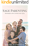 Sage Parenting: Honored and Connected