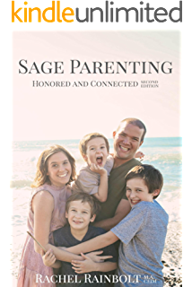 Amazon Com Sage Homeschooling Wild And Free Sage Parenting Book 4 Ebook Rainbolt Rachel Kindle Store