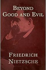 Beyond Good and Evil Kindle Edition