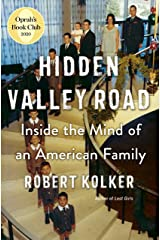 Hidden Valley Road: Inside the Mind of an American Family Kindle Edition