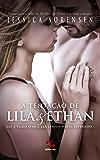 A Tentação de Lila & Ethan