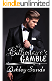 The Billionaire's Gamble: A Taboo Romance
