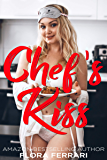 Chef's Kiss: An Instalove Possessive Alpha Romance (A Man Who Knows What He Wants Book 128) (English Edition)