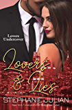 Lovers & Lies (Lovers Undercover Book 1)