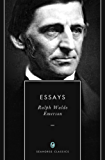 Self-Reliance & Other Essays: Series I & II (21 Essays & Lectures by Ralph Waldo Emerson) (Annotated) (English Edition)