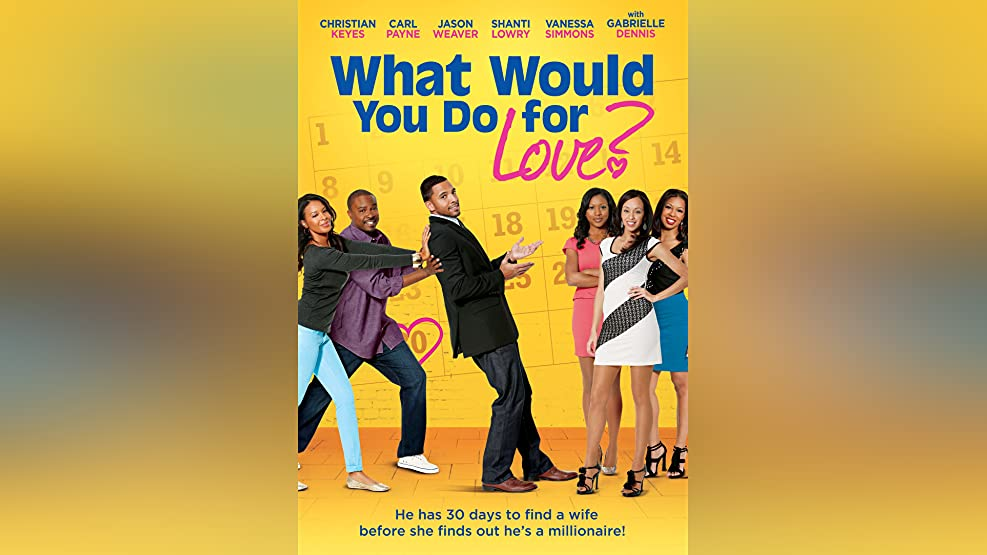 What Would You Do For Love