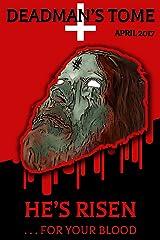 Deadman's Tome He's Risen Kindle Edition