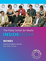 Bones: Cast & Creators Live at the Paley Center