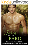 Taken by the Bard: Taken in the Forest Part 2: (m/m, paranormal romance, fantasy, folklore)