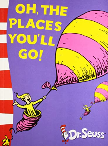 Oh; the Places You'Ll Go! (Yellow Back Book)