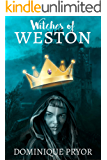 Witches of Weston (Royal Magic  Book 2)