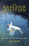 The Ranleigh Question (Lady Althea Mystery Series Book 2)