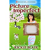 Picture Imperfect (The Leafy Hollow Mysteries Book 7)