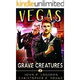 Grave Creatures: An Ian Dex Supernatural Thriller (Las Vegas Paranormal Police Department Book 2)
