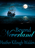 Beyond Neverland (Sequel to Forever Neverland)