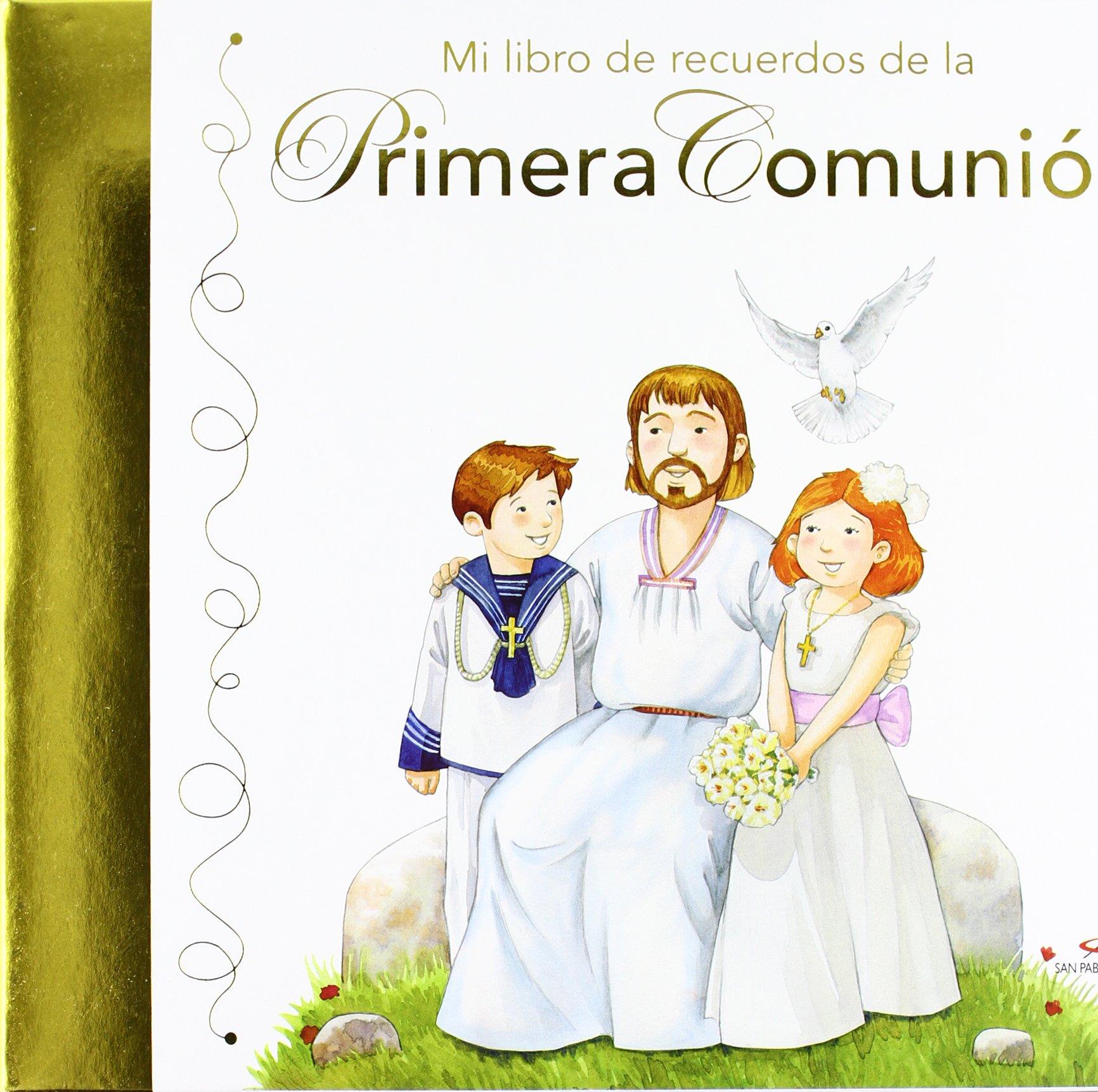 mi libro de recuerdos de la primera comunión mis primeros libros