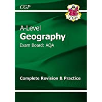 A-Level Geography: AQA Year 1 & 2 Complete Revision & Practice (CGP A-Level Geography)
