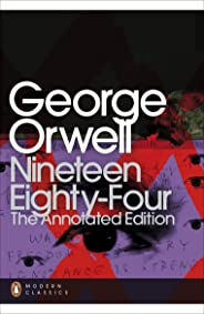 Nineteen Eighty-Four: The Annotated Edition (Penguin Modern Classics) (English Edition)