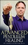 Advanced Pendulum Healing