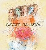 Gayatri Rahasya (Secrets of Gayatri Mantra): The Light To Life's Golden Secrets (English Edition)